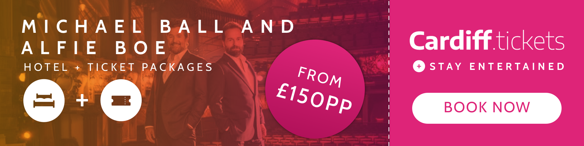 Michael Ball and Alfie Boe tickets and hotel package